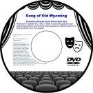 Song of Old Wyoming 1945 DVD Film Western Robert Emmett Tansey Eddie Dean Sarah