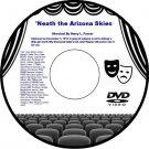 'Neath the Arizona Skies 1934 DVD Film Cowboy Western Adventure Harry L. Fraser