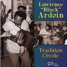 Tradition Creole by Lawrence Ardoin-upc:096297901229