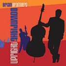 Downright Upright - by Brian Bromberg- upc:181475701224