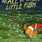 Make A Wish Little Fish (DVD, 2005) upc:603497043026