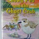 Snowy Pea and the Ghost Crab (Hardcover) by Kyle L. Miller -isbn:0976933233