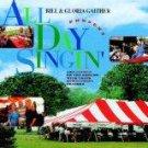All Day Singin' by Bill & Gloria Gaither