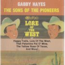Lore of the West & Favorite Western Songs by Roy Rogers, Dale Evans, Gabby Hayes