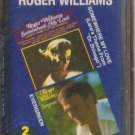 ROGER WILLIAMS SOMEWHERE MY LOVE / EVERGREEN CASSETTE
