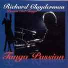 Tango Passion / Pasion del Tango  by Richard Clayderman  UPC: 616217570429