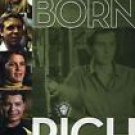 Born Rich [2004]  with Georgina Bloomberg, Stephanie Ercklentz, Christina Floyd,