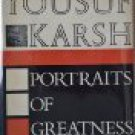 Portraits of greatness (Hardcover) by Yousuf Karsh