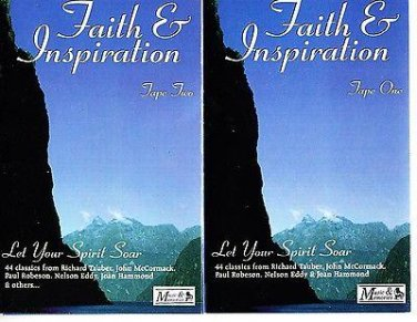 Faith & inspiration : let your spirit soar. Richard Tauber Music & Memories