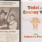 Yodel the Cowboy Way & Western Yodel Express cassettes