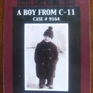 A Boy from C-11, Case #9164 by Harvey Ronglien