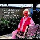 My Joyful Journey Through the Twentieth Century [Margo Piper]