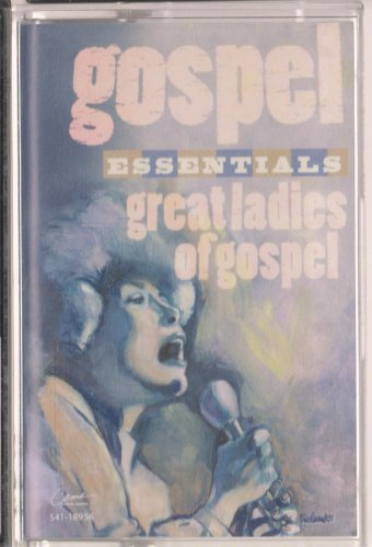 Gospel Essentials: Great Ladies of Gospel  by Various Artists  UPC: 724381895641