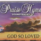 God So Loved / Hml By Praise Hymn