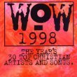 Wow 1998  by Various Artists  UPC: 724385162947