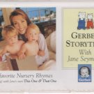 Gerber Storytime With Jane Seymour  by Jane Seymour (Performer)  UPC: 015000005849