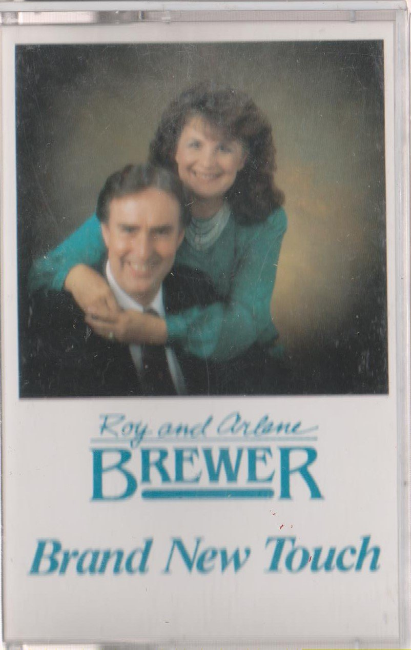 Evangelists Roy and Arlene Brewer-Brand New Touch