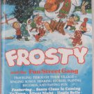 Frosty and the Fun Street Gang  by VARIOUS  UPC: 034776193949