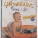 Wombsong Serenades  by Musical Soup  UPC: 735282021213