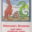Dinosaurs, Dragons & Other Children's Songs
