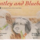 Bentley and Blueberry Audio, Cassette