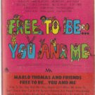 Free to Be You & Me  by Marlo Thomas  UPC: 078221832540