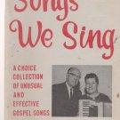 Songs We Sing-Evangelist J. Byrl Sessions