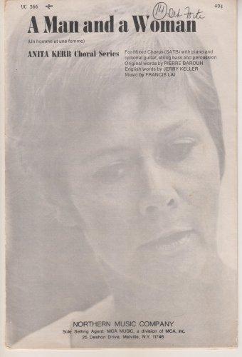 A Man and a Woman (SATB) Anita Kerr Choral Series
