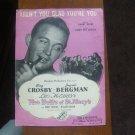 Vintage 1945 Sheet Music Aren't You Glad You're You Bing Crosby Ingrid Bergman