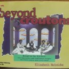 BEYOND CROUTONS - Bread in the Kitchen