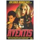 Aventis (DVD, 2006) (DVD, 2006)  LeadingRole: Antonio Banderas Director: Vicente Aranda