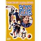 Boys Klub DVD