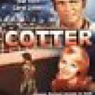 Cotter [2003]  with Don Murray, Rip Torn, Carol Lynley (new)