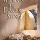 Behind the Easter Story [2008]  with Various  Directed by Day of Discovery