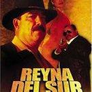 Reyna Del Sur [2005]  with Jr. Pedro Infante, Juanita Castro