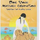 Sonia Alexandra's Dog Stone Massage Education : Solution for Healthy Living
