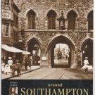 Around Southampton Photographic Memories Nick Channer