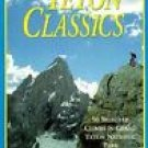 Teton Classics, 2nd: 50 Selected Climbs in Grand Teton National Park