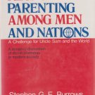 Responsible parenting among men and nations: A challenge for Uncle Sam