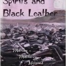 Spirits and Black Leather   Marian Mathews Hersrud