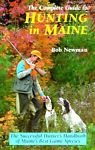 The Complete Guide to Hunting in Maine