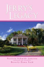 Jerry's Legacy  by Patricia Schmidt, Beverly Dawn Ford