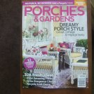 Premiere! Porches & Gardens 2014 -