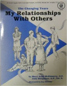 My Relationships With Others (Changing Years Series for Gr. 5-9)