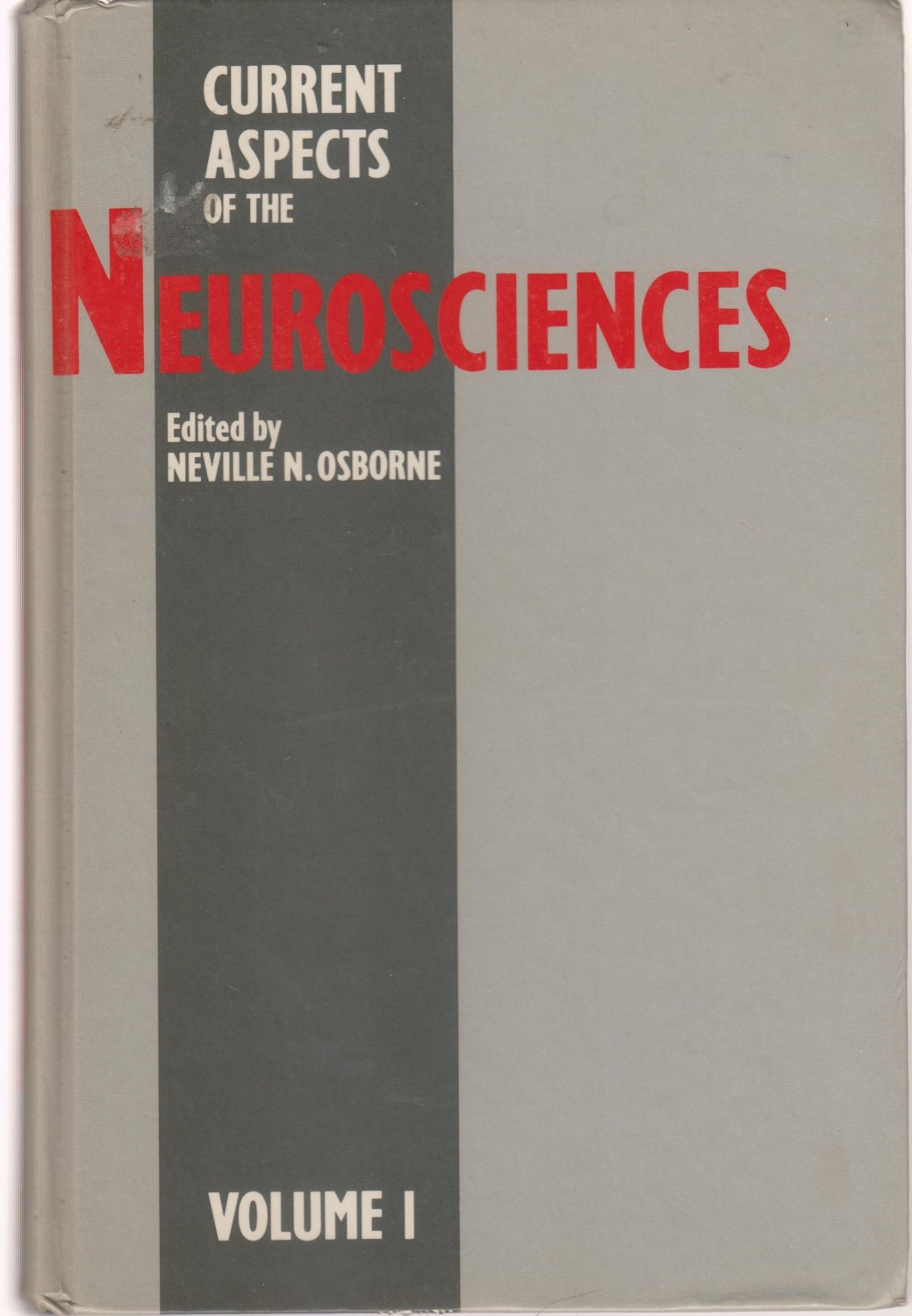 Current Aspects of the Neurosciences: v. 1