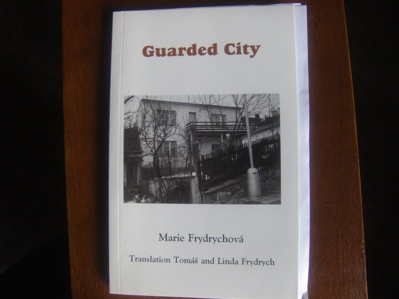 Guarded city  by Marie Frydrychová