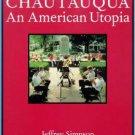 Chautauqua: An American Utopia (Paperback)
