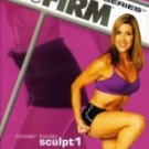 The Firm - Fast & Firm: Lower Body Sculpt with Lisa Kay