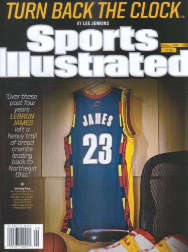 Sports Illustrated Turn Back The Clock.  LEBRON JAMES. 7/21/14