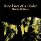Nine Lives of a Healer: Music for Meditation * by Jesse Stern